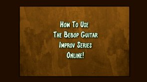 how to use the bebop guitar improv series