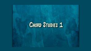 chord studies 1
