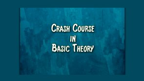 crash course in basic theory