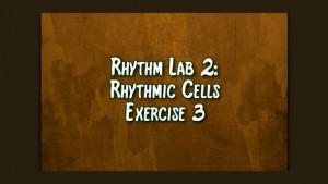 Rhythmic Cell Ex3