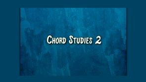 chord studies 2