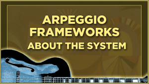 Arpeggio Frameworks_About The System