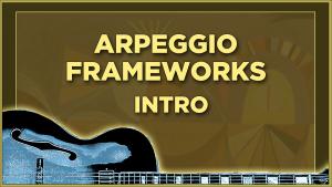 Arpeggio Frameworks Intro