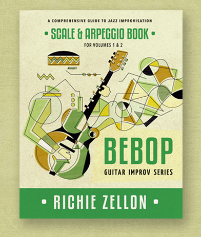 Bebop Guitar Improv Series Scale & Arpeggio Book